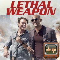 Lethal Weapon : alors fatale ou pas ? Notre avis sur la série