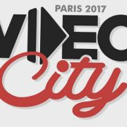 Vidéo City de retour en 2017, les premiers YouTubeurs annoncés