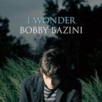 Bobby Bazini berce nos oreilles avec I wonder ... (vidéo)