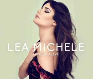 Lea Michele dévoile son single Love is Alive