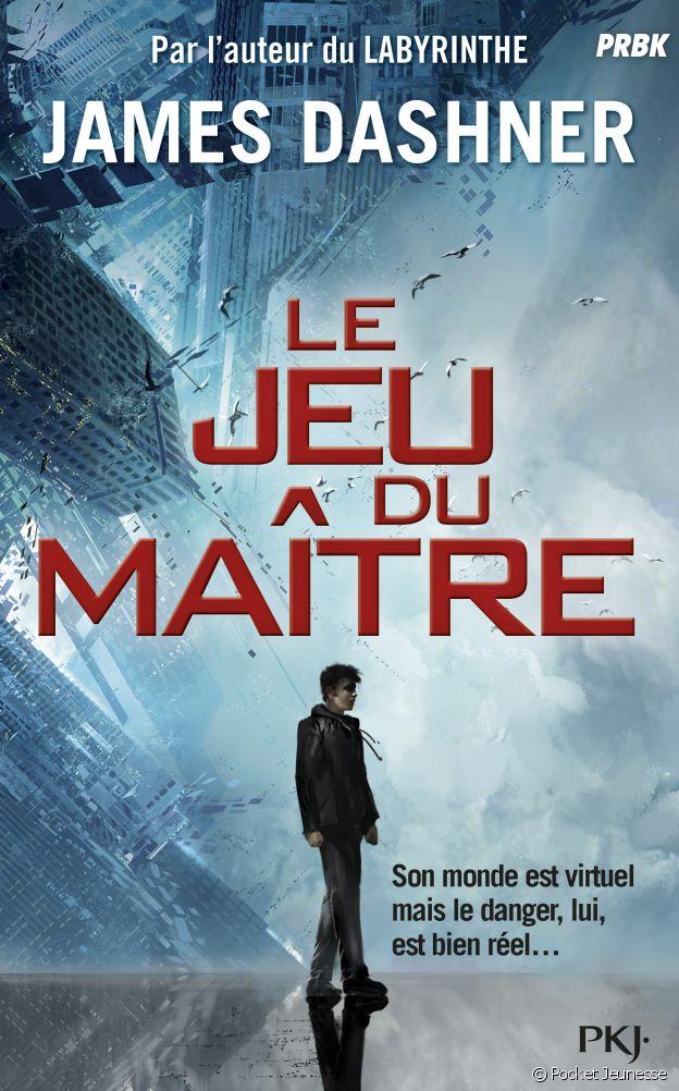 Le Jeu du maître : la nouvelle trilogie de James Dashner