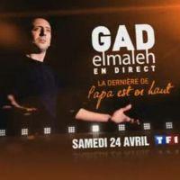 Gad Elmaleh ... Papa est en haut sur TF1 ce soir ... samedi 24 avril 2010