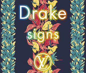 """Le nouveau tube de Drake, """"Signs""""."""