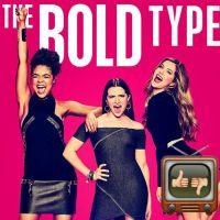 The Bold Type : faut-il regarder la nouvelle série de Freeform ?