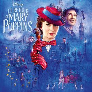 """Le retour de Mary Poppins : """"supercalifragilisticexpidélilicieux"""" absente du film, mais pourquoi ?"""
