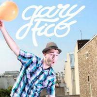 Gary Fico ... Quand un Frenchy transforme le ''Fuck You'' de Lily Allen en ''Ma Vie''