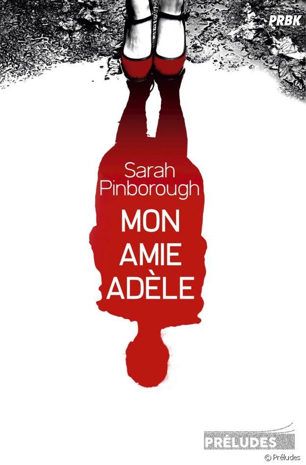 Le roman Mon amie Adèle