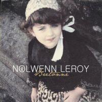 Nolwenn Leroy ... Elle reporte un concert