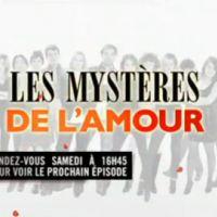 Les Mystères de l'Amour sur TMC : épisodes 24 et 25 cet après midi ... bande annonce