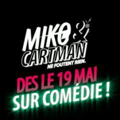 Miko & Cartman ne foutent rien VIDEO ... sur Comédie ce soir