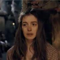 Les Misérables : Anne Hathaway nous déprime dans la bande annonce ! (VIDEO)