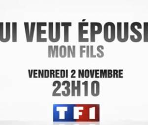 Qui veut épouser mon fils 2 : Le 2 novembre sur TF1