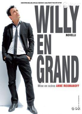 Willy En Grand, un spectacle à voir !