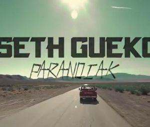 Le nouveau clip de Seth Gueko, Paranoiak.