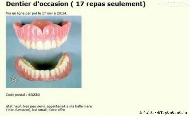 Sur le Bon Coin, on peut même trouver des dentiers d'occasion. Avis aux amateurs