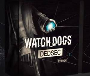 Watch Dogs : le trailer de l'édition collector DedSec