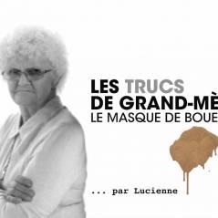 Lucienne sauve ta peau pour pécho avec...un masque de boue