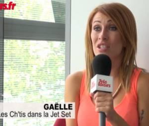 Les Ch'tis dans la Jet Set : Gaëlle parle de l'émission