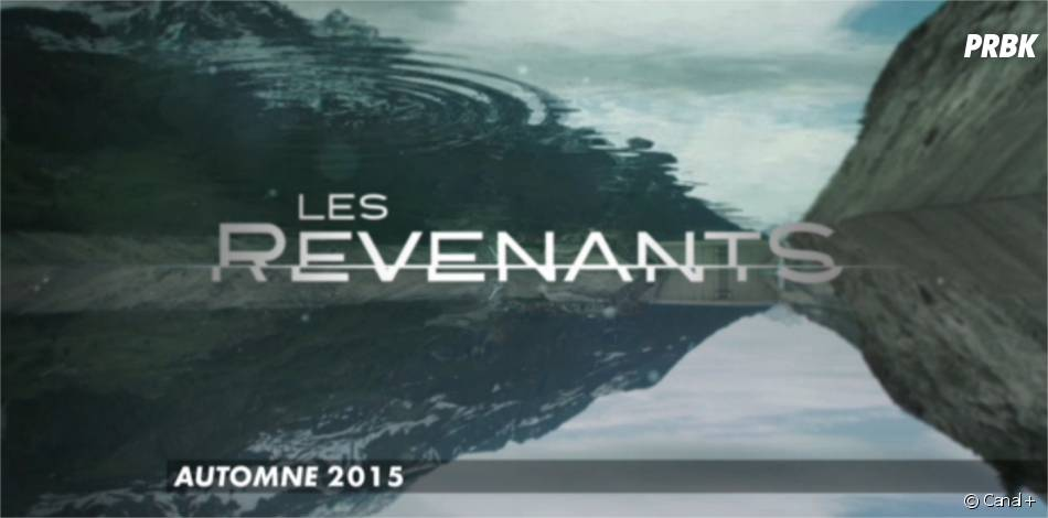 Les Revenants saison 2 arrive à l'automne 2015 sur Canal+