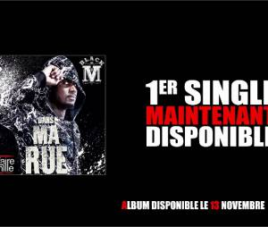 """Black M - Dans ma rue, une reprise de Doc Gyneco en 1er extrait de l'album """"Affaire de famille"""""""