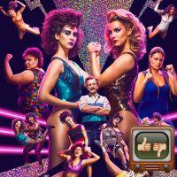 GLOW : faut-il regarder la nouvelle série de Netflix ?