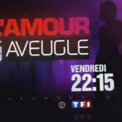 L'Amour est aveugle sur TF1 ce soir ... vendredi 14 mai 2010 ... bande annonce