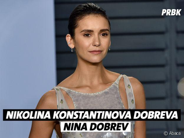 Le vrai nom de Nina Dobrev