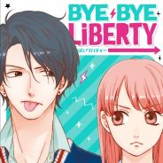 Bye Bye Liberty : le manga entre love, girl power et humour