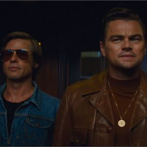 Once Upon a Time in Hollywood : la bande-annonce du film avec Leonardo DiCaprio et Brad Pitt
