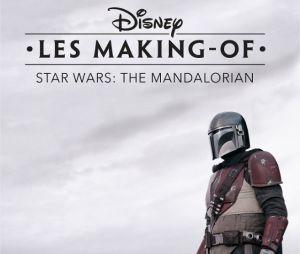 La bande-annonce de la série making-of de The Mandalorian