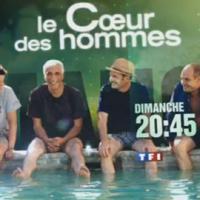 Le coeur des hommes ... sur TF1 ce soir ... bande annonce