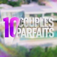 10 couples parfaits saison 5 : un candidat prêt à quitter sa copine pour rejoindre l'émission