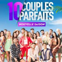 10 couples parfaits 5 : 11 candidats dévoilés ? Le casting commence à fuiter