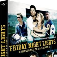 Friday Nights Lights saison 2 ... le coffret DVD sort aujourd'hui