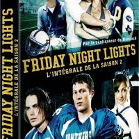 Friday Nights Lights saison 2 ... le coffret DVD sort aujourd'hui
