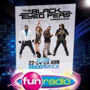 Black Eyed Peas ... Gagnez les dernières places pour le Stade de France grâce à Fun Radio