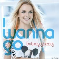 Britney Spears ... La pochette d'I Wanna Go, nouveau single de Femme Fatale (PHOTO)