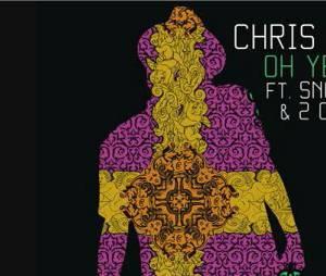 Découvrez le son Oh Yeah de Chris Brown en featuring avec Snoop Dogg et 2Chainz