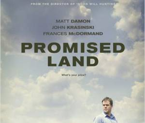 Promised Land fait déjà le buzz !