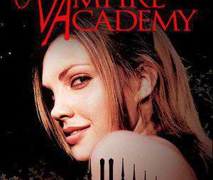 Vampire Academy arrive bientôt au cinéma !