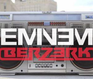 Eminem : Berzerk, une nouvelle composition à l'ancienne
