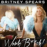 Britney Spears : Work Bitch, son nouveau single fuite sur internet
