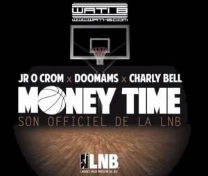 Money Time : l'hymne officiel de la Ligue Nationale de Basket par le Wati B