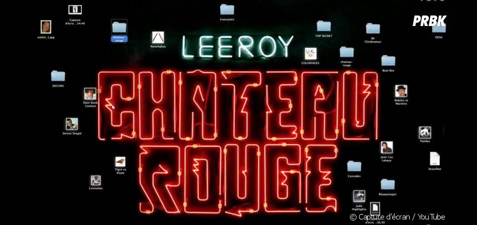 Leeroy : Château Rouge, le clip 2.0