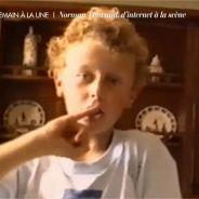 Norman Thavaud : la vidéo délirante de ses débuts devant la caméra... à 8 ans