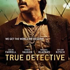 True Detective saison 2 : date de diffusion, casting, bande-annonce... toutes les infos