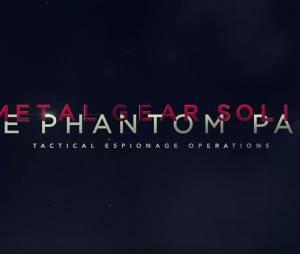 Metal Gear Solid 5 : The Phantom Pain - trailer gamescom 2015