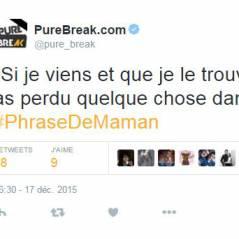 #PhraseDeMaman : quand les Twittos se moquent des expressions de leurs mères, ça buzze !