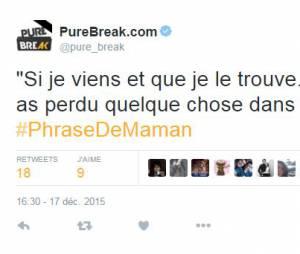 #PhraseDeMaman : le hashtag qui détourne les expressions incontournables de nos mères !