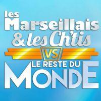 Les Marseillais & Les Ch'tis VS le reste du Monde : les premières infos